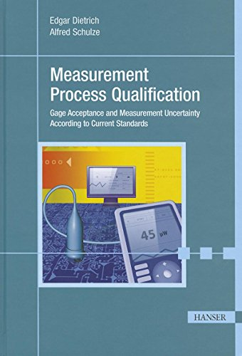 9781569905050: Measurement Process Qualification: Gage Acceptance and Measurement Uncertainty According to Current Standards