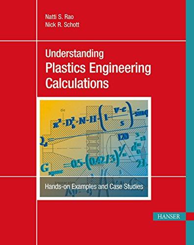 9781569905098: Understanding Plastics Engineering Calculations: Hands-on Examples and Case Studies