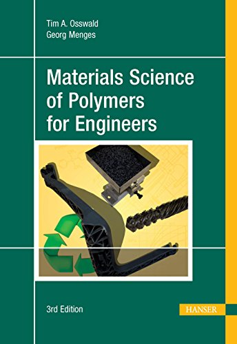 9781569905142: Materials Science of Polymers for Engineers