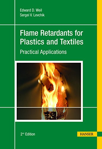 9781569905784: Flame Retardants for Plastics and Textiles 2E: Practical Applications