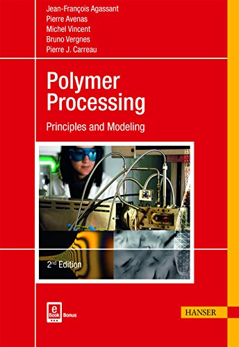 9781569906057: Polymer Processing: Principles and Modeling