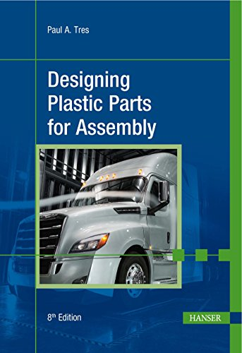 9781569906682: Designing Plastic Parts for Assembly 8E