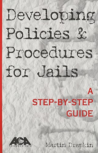 9781569910511: Developing Policies & Procedures for Jails: A Step-By-Step Guide