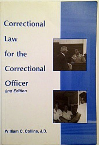 9781569910665: Correctional Law for the Correctional Officer