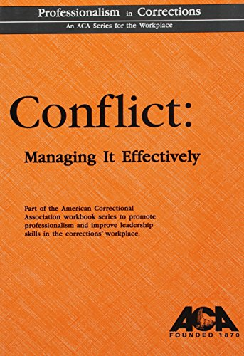 Conflict: Managing It Effectively (An Aca Series) (156991088X) by Murphy, Jim; Halasz, Ida M.