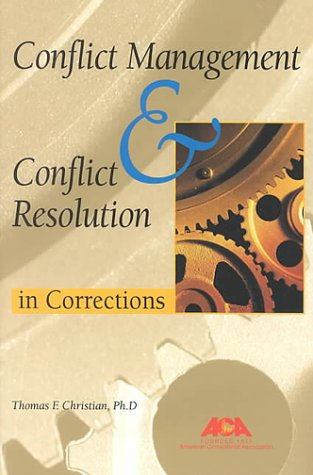 9781569910962: Conflict Management and Conflict Resolution in Corrections