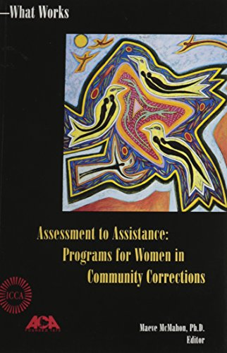 9781569911242: Assessment to Assistance: Programs for Women in Community Corrections