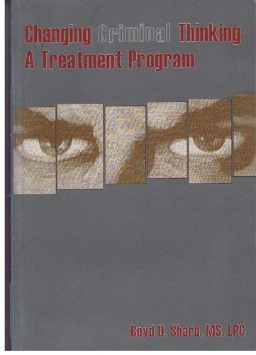9781569911259: Changing Criminal Thinking: A Treatment Program