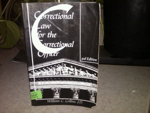 9781569911327: Correctional Law for the Correctional Officer