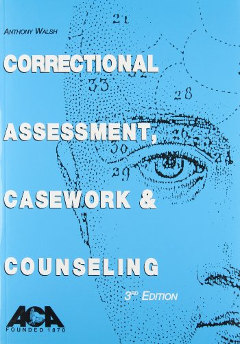 9781569911334: Correctional Assessment, Casework, and Counseling