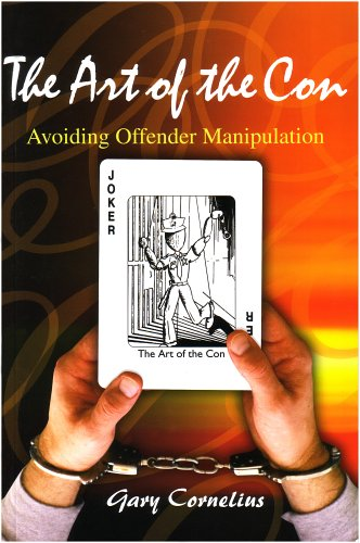 9781569911471: The Art of the Con: Avoiding Offender Manipulation