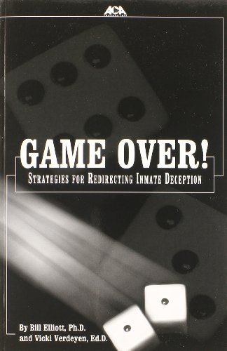 9781569911600: Game over: Strategies for Redirecting Inmate Deception