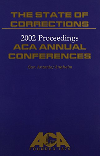 The State of Corrections: Proceedings American Correctional