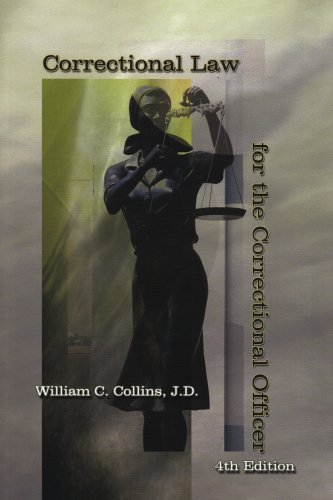 9781569912096: Correctional Law for the Correctional Officer, 4th edition
