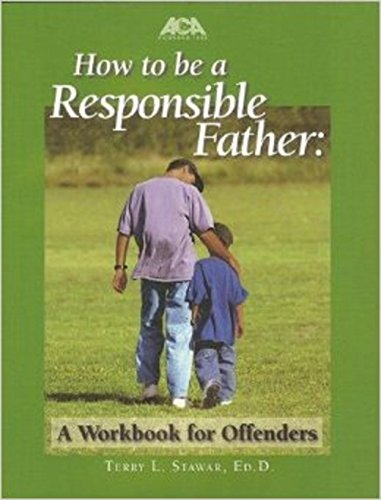 9781569912478: How to Be a Responsible Father: Workbook