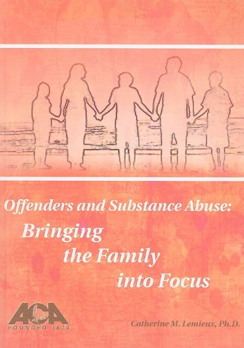 9781569912744: Offenders and Substance Abuse: Bringing the Family into Focus