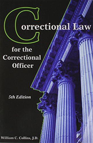 9781569913215: Correctional Law for the Correctional Officer, 5th edition