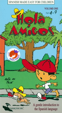 9781569941133: Hola Amigos: Spanish Made Easy for Children, Volume 1, Ages 4 to 9 [VHS]