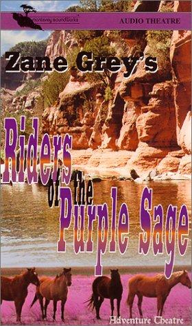 9781569945193: Zane Grey's Riders of the Purple Sage (Adventure Theatre)