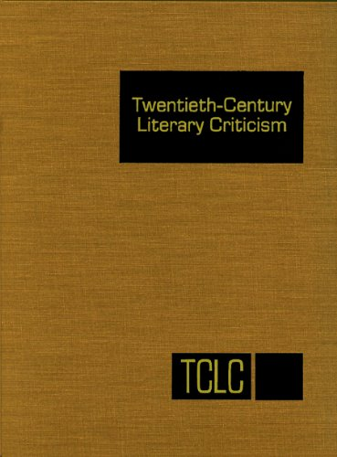 9781569957554: Twentieth Century Literary Criticism: Excerpts from Criticism of the Works of Novelists, Poets, Playwrights, Short Story Writers, & Other Creative Writers Who Died Between 1900 & 1999
