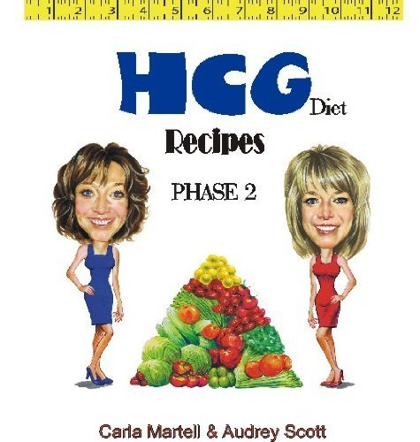 9781569980040: HCG Diet Recipes: 200 Delicious Food Choices to Strictly Follow Phase 2