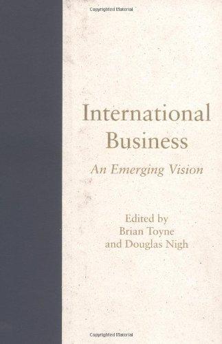 International Business: An Emerging Vision v. 1 (Hardback)
