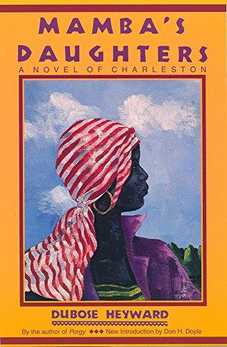 Mamba's Daughters: A Novel of Charleston (Southern: Heyward, DuBose