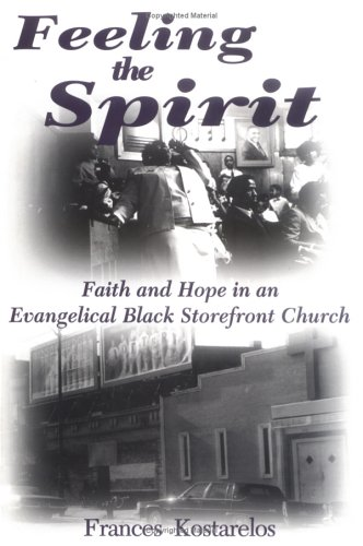 9781570030512: Feeling the Spirit: Faith and Hope in an Evangelical Black Storefront Church (Studies in Comparative Religion)