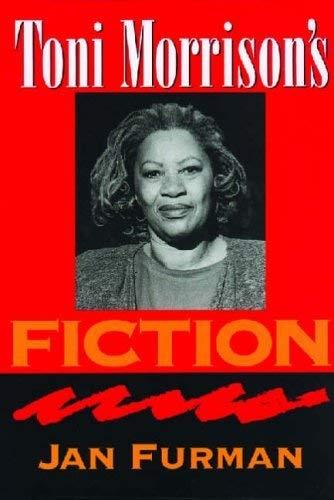 Toni Morrison's Fiction (Understanding Contemporary American Literature): Furman, Jan