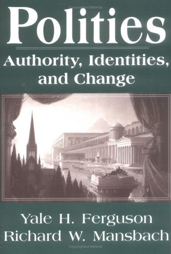 9781570030772: Polities: Authority, Identities, and Change (STUDIES IN INTERNATIONAL RELATIONS)