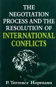 9781570030802: The Negotiation Process and the Resolution of International Conflicts (Studies in International Relations)