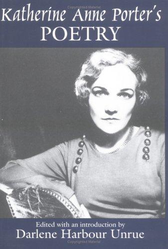 9781570030840: Katherine Anne Porter's Poetry