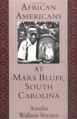 AFRICAN AMERICANS AT MARS BLUFF, SOUTH CAROLINA