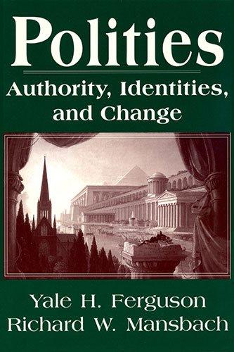 9781570031281: Polities: Authority, Identities, and Change (Studies in International Relations)