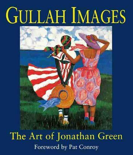 9781570031458: Gullah Images: The Art of Jonathan Green