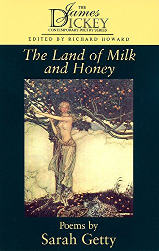 Land of Milk and Honey, The: Poems: Getty, Sarah