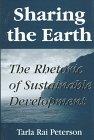 Sharing the Earth: The Rhetoric of Sustainable Development (Studies in Rhetoric/Communication)...