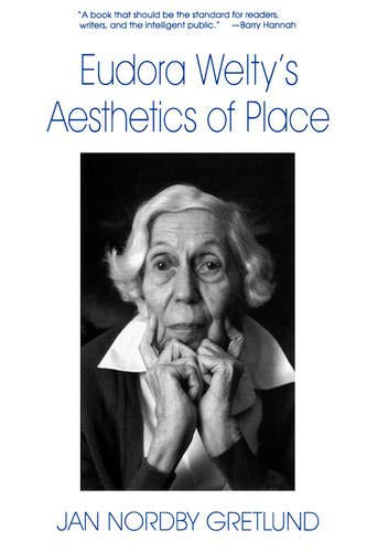 9781570031953: Eudora Welty's Aesthetics of Place