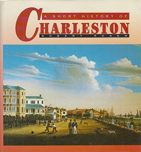 9781570031960: A Short History of Charleston