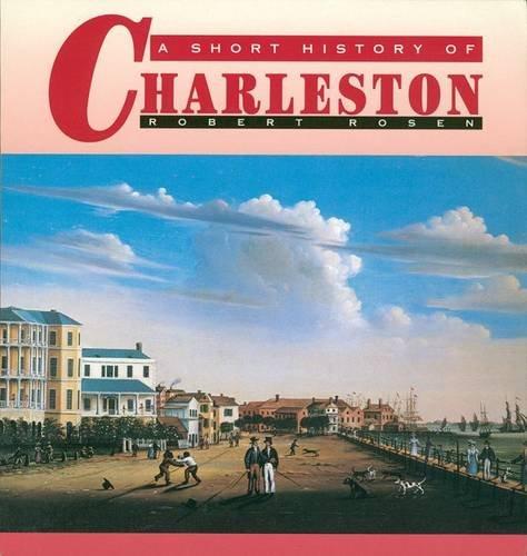 9781570031977: A Short History of Charleston