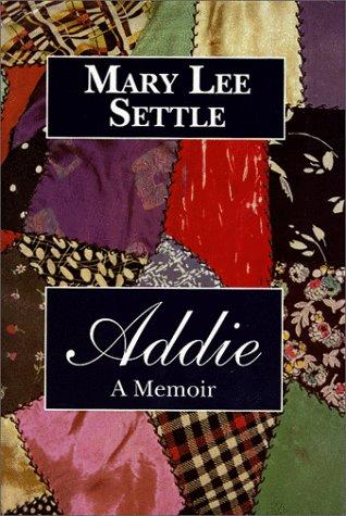 9781570032844: Addie: A Memoir