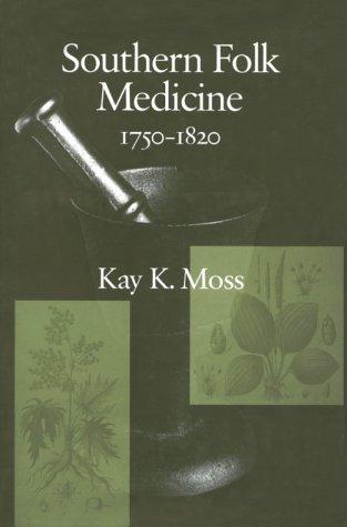 9781570032899: Southern Folk Medicine