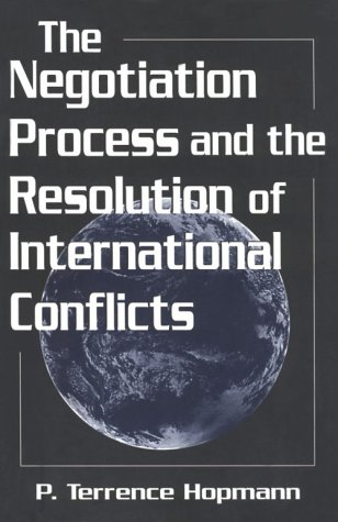 9781570032936: The Negotiation Process and the Resolution of International Conflicts (STUDIES IN INTERNATIONAL RELATIONS)