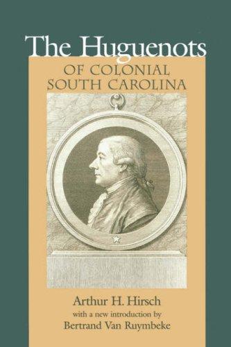 9781570033049: Huguenots of Colonial South Carolina (Southern Classics (Univ of South Carolina))