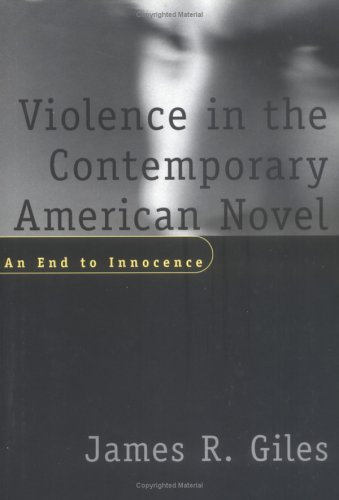 9781570033285: Violence in the Contemporary American Novel: An End to Innocence