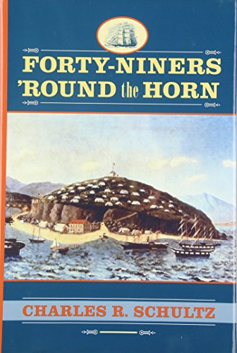 9781570033292: Forty-Niners Round the Horn (Studies in Maritime History)