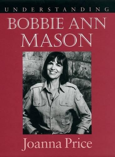9781570033810: Understanding Bobbie Ann Mason (UCAL)