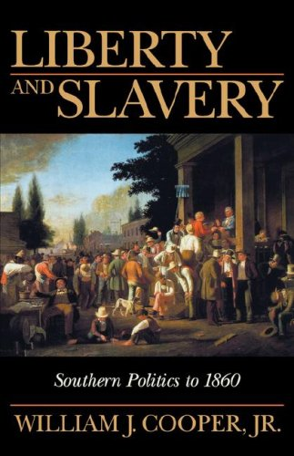 9781570033872: Liberty and Slavery : Southern Politics to 1860
