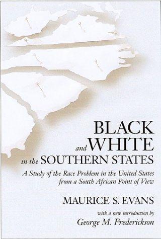 9781570034091: Black and White in the Southern States: A Study of the Race Problem in the United States from a South African Point of View
