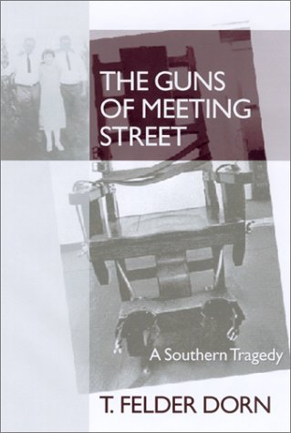 9781570034251: The Guns of Meeting Street: A Southern Tragedy
